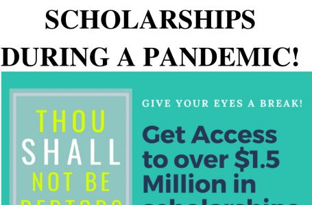 4 Ways to Find Scholarships during a Pandemic!