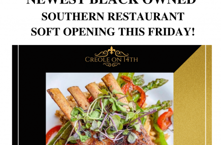 Creole on 14th: Columbia Heights newest Black-Owned Southern restaurant, Soft Opening this Friday!