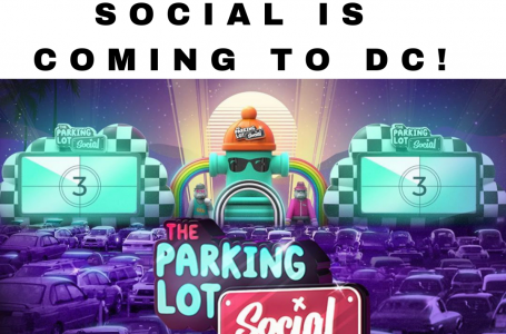 The Parking lot social is coming to The DC, metro area!